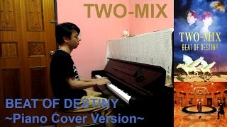 BEAT OF DESTINY (Original Version) from TWO-MIX 11th Single 「BEAT ...