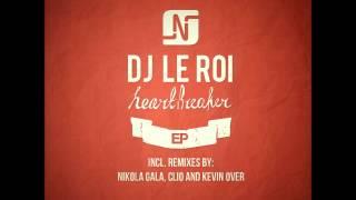 DJ Le Roi - Heartbreaker [Original Mix] - Noir Music