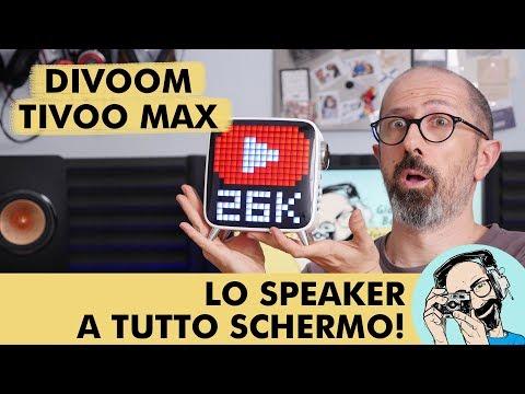 DIVOOM TIVOO MAX: LO SPEAKER A TUTTO SCHERMO!