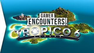 Tropico 6 ► First Mission & City-building Release Gameplay Overview! - [Gamer Encounters]
