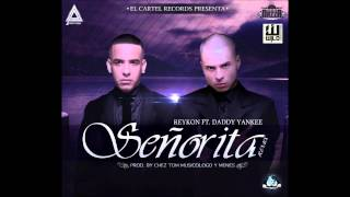 Download Reykon Ft. Daddy Yankee - Señorita (Prod. By Chez Tom, Musicologo & Menes) MP3 song and Music Video