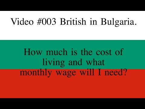 Video #003 British in Bulgaria, Cost of living and Monthly I