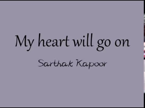 Céline Dion - My Heart Will Go On (Sarthak Kapoor Acoustic Cover)
