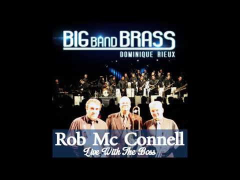 Big Band Brass, Dominique Rieux, Rob McConnell - Hey! (Live)