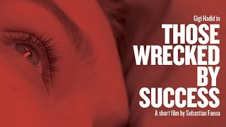 those wrecked by success