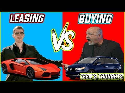TEEN REVIEW: DAVE RAMSEY VS ALEX BECKER ON FINANCING CARS (LEASE VS BUYING A CAR)