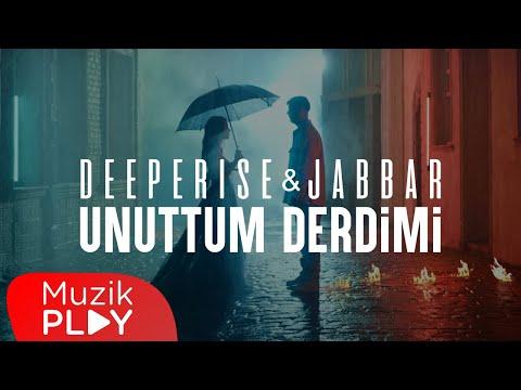 Deeperise & Jabbar - Unuttum Derdimi bedava zil sesi indir