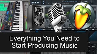 Everything You Need To Start Out As A Producer (Beginner Tutorial)