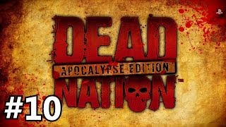 Dead Nation: Apocalypse Edition - HD on PS4   The Roof is on FIRE! (Part 10)