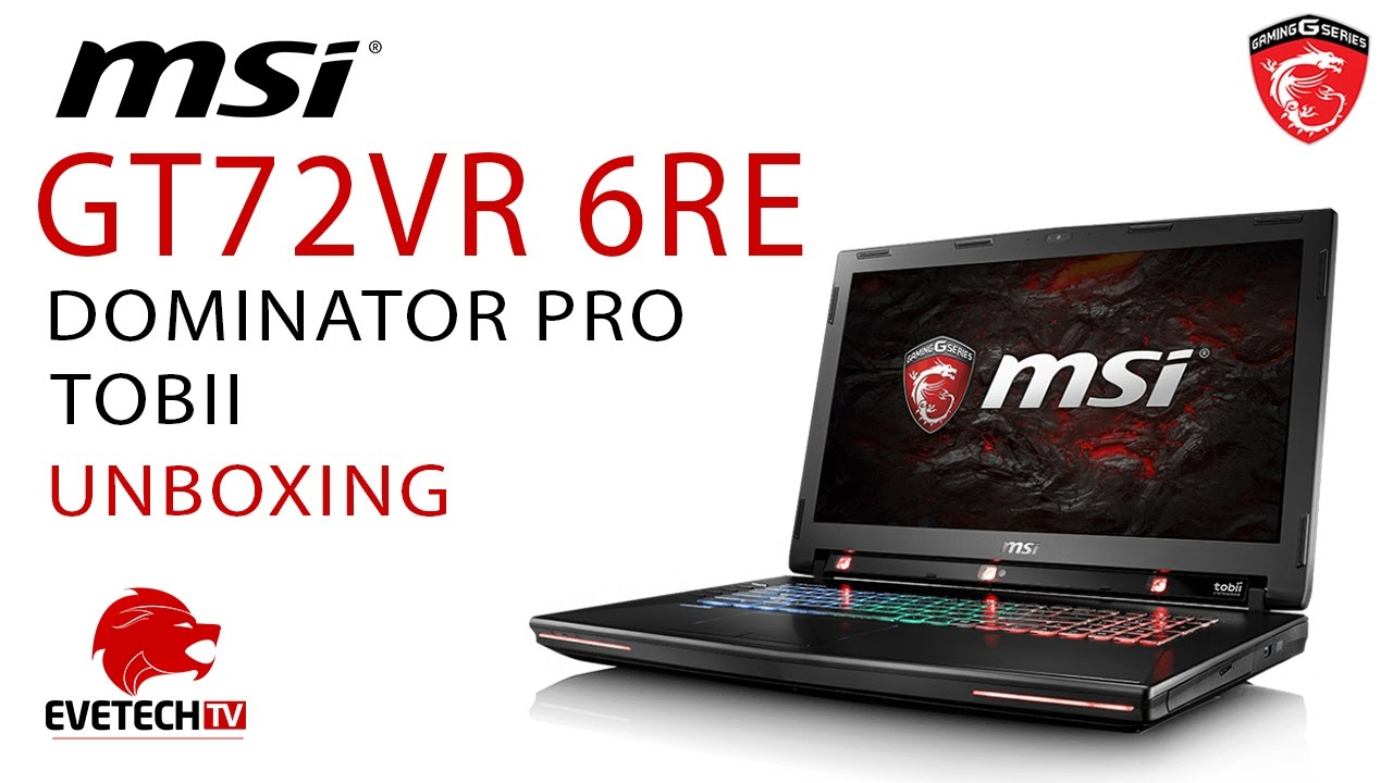 Download Drivers: MSI GT72VR 6RD Dominator Tobii EyeX