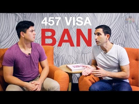 457 VISA BAN! Interview with Migration Agent