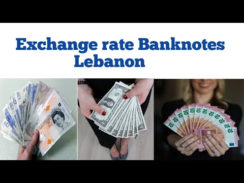 Forex Currency Exchange Rate In Lebanon | Lebanese Pound Exchange Rates | Dollar To Lebanese Pound