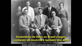 Assembleia de Deus no Brasil chegou - alta qualidade e completo + LEGENDA