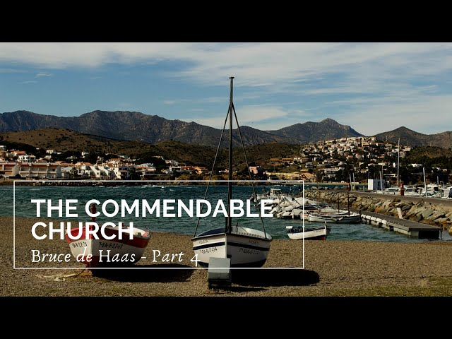 The Commendable Church - Part 4