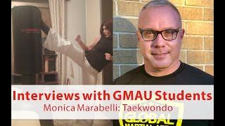 GMAU Taekwondo Student Interview w/ Monica Marabelli