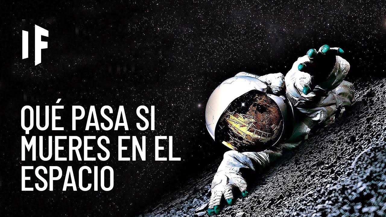 ¿Qué pasaría si murieras en el espacio?