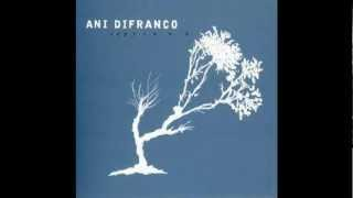Watch Ani Difranco Unrequited video