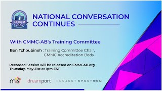 The CMMC Training Ecosystem part of the CMMC-AB National Conversation Series