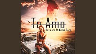 Te Amo (feat. Chris Baco)