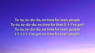 Imagine Dragons - No Time For Toxic People (Lyrics)