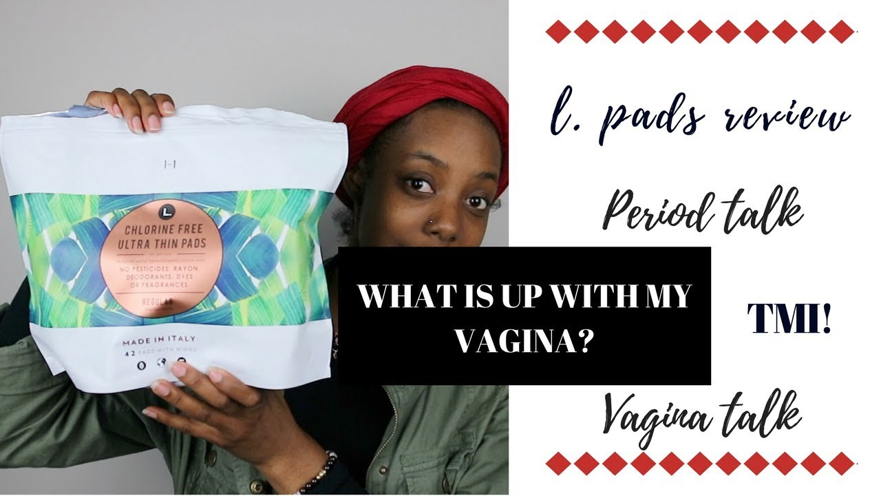 L Organic Pads >> What Is Up With My Vagina L Pads Review Period Talk Tmi