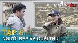 [Phim 16+] 500 NHỊP YÊU Tập 8 NGƯỜI ĐẸP VÀ QUÁI THÚ | Tình Cảm Xuyên Không | Minh Tít - Trang Cherry