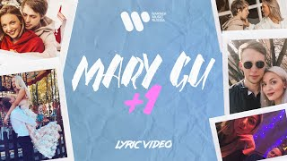 Mary Gu - +1 (lyric video)