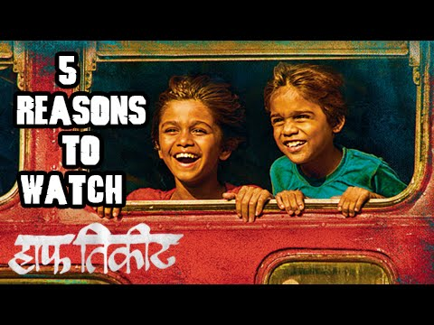 Top 5 Reasons To Watch Half Ticket |...