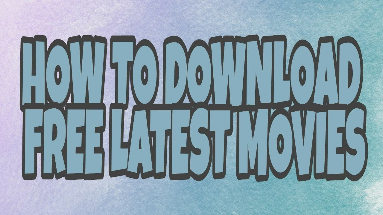 Download HOW TO DOWNLOAD FREE LATEST BOLLYWOOD & HOLLYWOOD MOVIES | HD, MP4 MOVIES 😉 KK#5