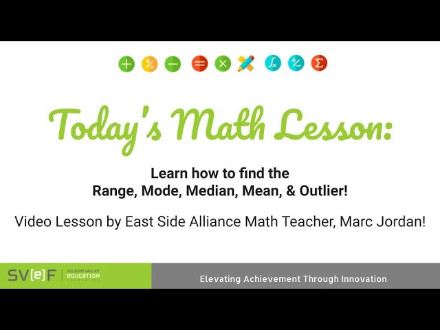 Math Monday: Learn how to find the Range, Mode, Median, Mean, & Outlier!
