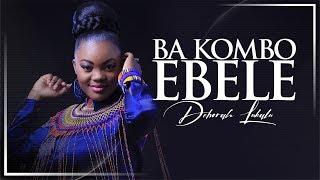 DEBORAH LUKALU  Feat MICHEL BAKENDA - BA KOMBO EBELE (Official Video) thumbnail