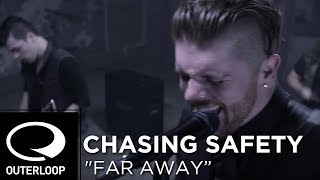 Watch Chasing Safety Far Away video