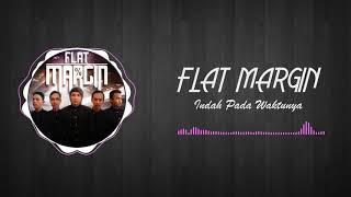 Gambar cover FLAT MARGIN - Indah Pada Waktunya (Official Music Video)