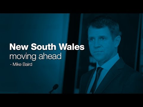 NSW moving ahead - The Hon. Mike Baird MP