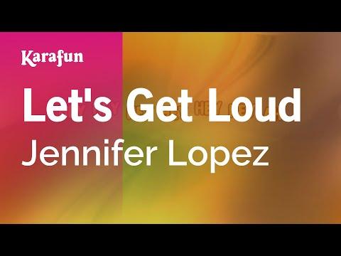 Karaoke Let's Get Loud - Jennifer Lopez *
