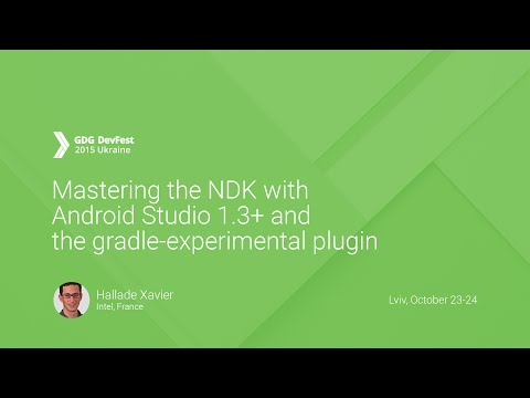 Mastering the NDK with Android Studio 1.3+ and the gradle experimental plugin - Hallade Xavier