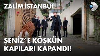 Şeniz'e köşkün kapıları kapandı! - Zalim İstanbul 27. Bölüm