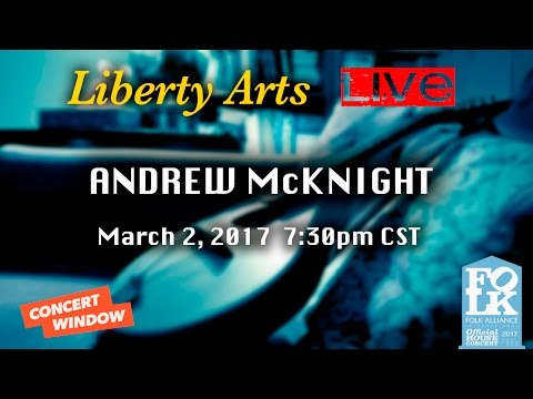 Liberty Arts LIVE - Andrew McKnight