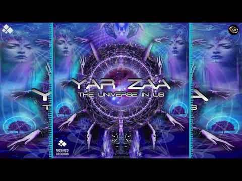 Yar Zaa - The Universe in Us