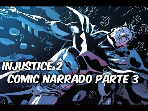 """INJUSTICE 2 COMIC NARRADO PARTE 3 """"Batman Es Derrotado"""" @comics Tj"""