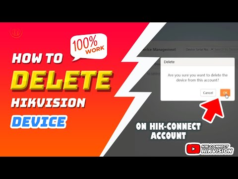 How To Delete Device Hikvision On Hik Connect Account