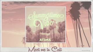 Download [ Album ] Summertime Vibe [ Atoma Records ] MP3 song and Music Video