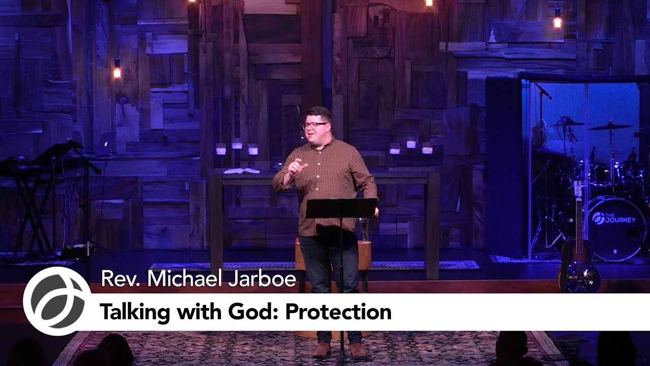 Talking With God: Protection| Rev  Jarboe - Memorial Drive United