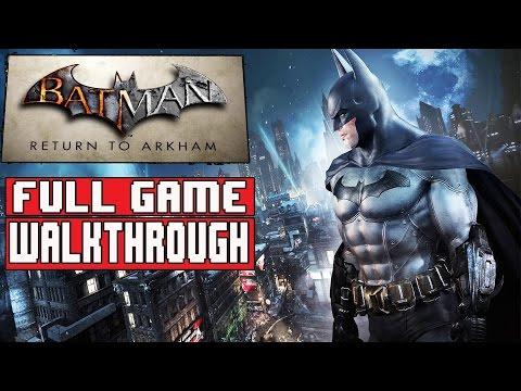 BATMAN RETURN TO ARKHAM Gameplay Walkthrough Part 1 FULL GAME (1080p) No Commentary (Arkham Asylum)