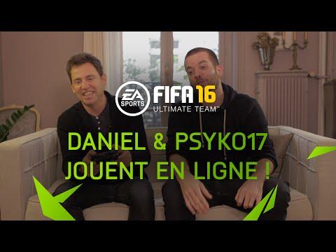 FUT 16 - Daniel et Psyko17 jouent en ligne