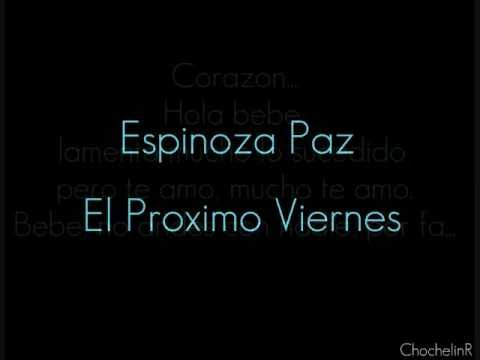 El Proximo Viernes Espinoza Paz w/ Lyrics (Album Version/ con Banda)