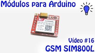 Módulos para Arduino - Vídeo 16 - GSM SIM800L Video