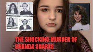 THE SHOCKING MURDER OF SHANDA SHARER: TRUE CRIME