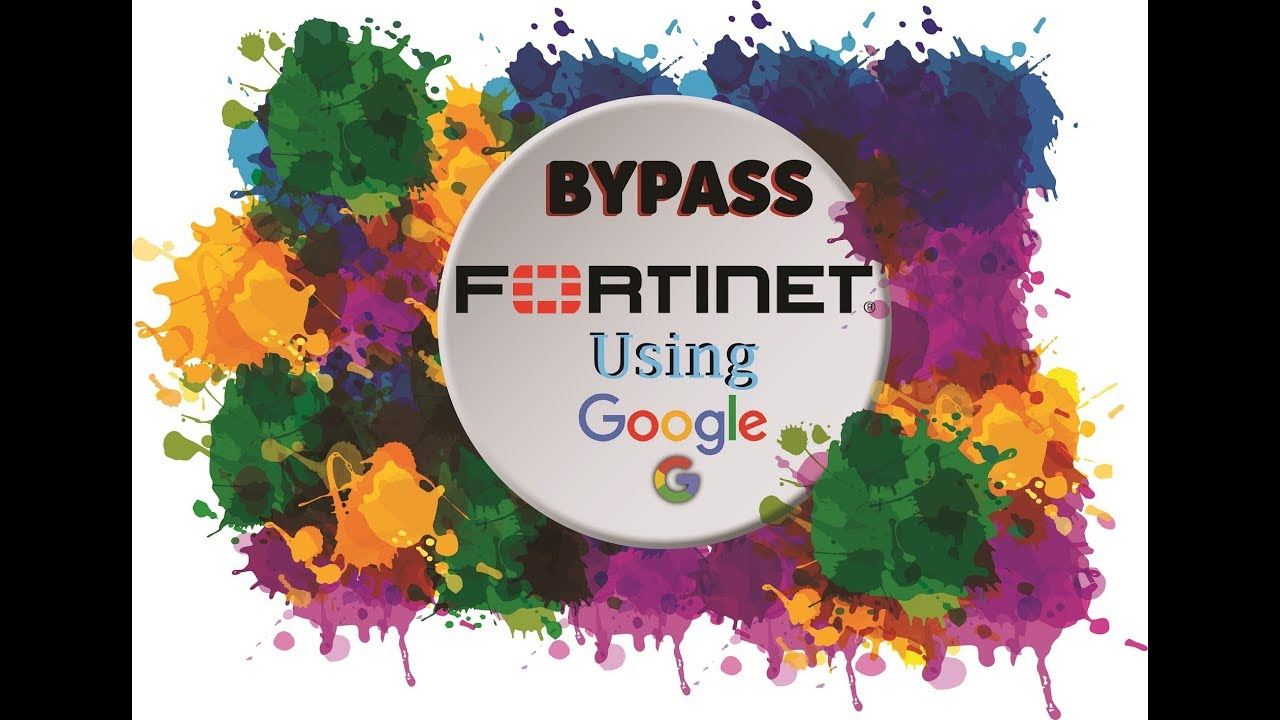 Bypass FORTINET in No Time and access blocked site
