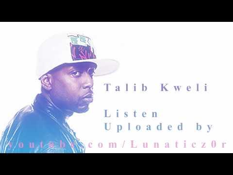 Talib Kweli - Listen (ORIGINAL VERSION)